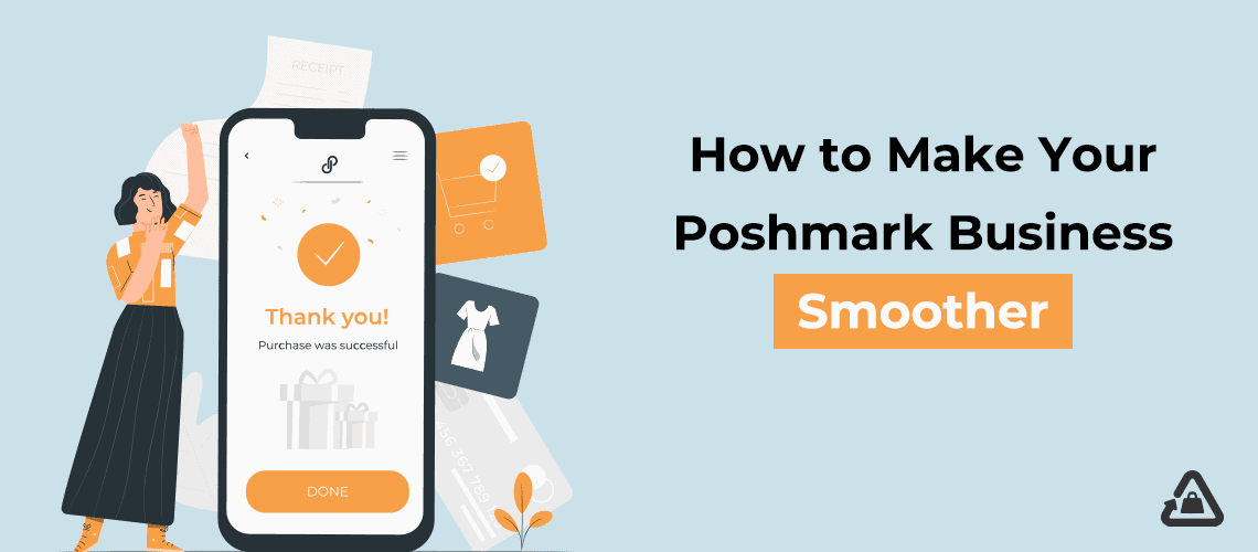 How to Make Your Poshmark Business Smoother