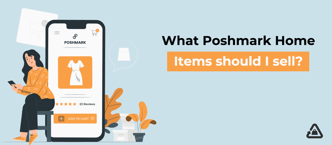 What Poshmark Home Items Should I Sell?